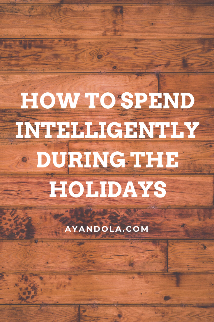 how to spend intelligently during the holidays
